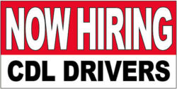 Now hiring CDL Drivers